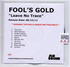 FOOL'S GOLD Leave No Trace UK 10-trk numbered + sealed promo test CD