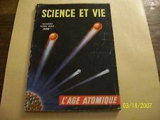 """science et vie hors serie """" l'age atomique """" -"""