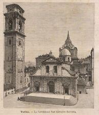 1891 Torino-La cattedrale di S.Giovanni Battista xilografia