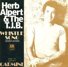 """HERB ALPERT & THE T.J.B. - WHISTLE SONG WHISTLESTAR CAT STEVENS 7"""" SINGLE (C462)"""