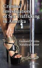 Criminal Investigation of Sex Trafficking in America by Territo, Leonard, Glove