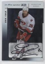 2003-04 In the Game-Used Signature Series Signatures Silver #A-EC Erik Cole Auto