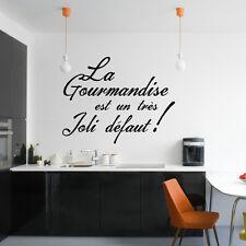 """Sticker Texte """"La Gourmandise est un très Joli défaut !"""""""