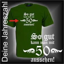 So gut kann man mit Wunschtext Zahl aussehen, Geburtstags Fun T-Shirt (FSG006)