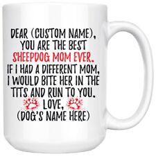 Personalized Sheepdog Gift, Welsh Sheepdog Mommy Mug, Old English Sheepdog Owner