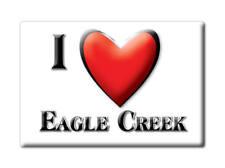 SOUVENIR USA - OREGON FRIDGE MAGNET I LOVE EAGLE CREEK (CLACKAMAS COUNTY)