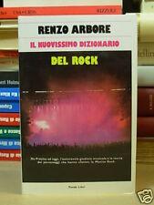 IL NUOVISSIMO DIZIONARIO DEL ROCK - ARBORE RENZO (F65)