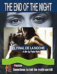 End Of The Night  El Final De La Noche  2006 by Agua Verde Audio Visual
