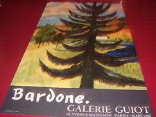AFFICHE.BARDONE.GALERIE GUYOT.PARIS.C°MOURLOT.1980
