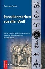 Fachbuch über 2.000 Porzellanmarken aus aller Welt neue Auflage Poche NEU OVP