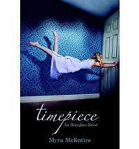 Timepiece: An Hourglass Novel, McEntire, Myra, Good Condition, Book