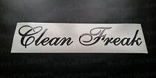Clean Freak GLITTER VINILE DIE CUT Personalizzato Auto Paraurti Finestra Adesivo scena Decalcomania