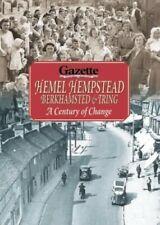 "Hemel Hempstead, Berkhamsted and Tring: A Ce... by ""Hemel Hempstead Gaz Hardback"