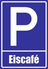 paf0112 Eiscafe PVC, Aludibond, Autocollant, Panneaux de stationnement