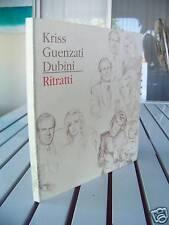 KRISS GUENZATI DUBINI RITRATTI 1991 SIGNED