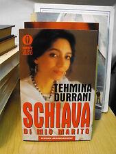 SCHIAVA DI MIO MARITO di TEHMINA DURRANI   (B21)