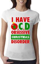 OCD Obsessive Christmas Disorder Women's T-shirt. Funny Xmas lover shirt.