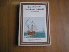 saggi CRISTOFORO COLOMBO di GIANNI GRANZOTTO - MONDADORI