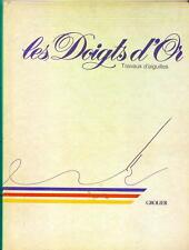 LIVRE DE 1983, LES DOIGTS D'OR, TRAVAUX D'AIGUILLE, TRICOT, CROCHET, BRODERIE, E
