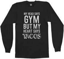 Head Says Gym But Heart Says Tacos Men's Long Sleeve T-Shirt