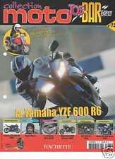 Yamaha YZF 600 R6 n°75 fascicule moto joe bar team