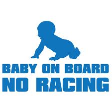 """""""Baby on board no racing""""  VINYL Decals Sticker 5""""X4"""" BUY 2 GET 1 FREE"""