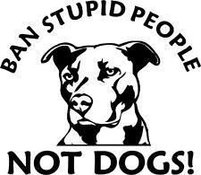 Ban Stupid People Pit Bull iPad Vinyl  Car Window Decals Sticker Love My White