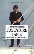 CHRISTOPHE BOUCHET - L'AVENTURE TAPIE - SEUIL