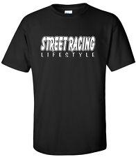 Street Racing Shirt - Street Racing Lifestyle T-Shirt - drag jdm street outlaws