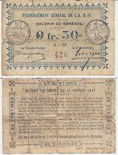 GERTBROLEN Billet 50 Centimes Gouvernement Général A O F Colonie du Sénégal