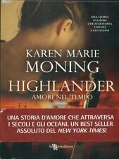 HIGHLANDER - AMORI NEL TEMPO  KAREN MARIE MONING LEGGEREDITORE 2011