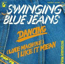 """SWINGING BLUE JEANS - DANCING / (LOVE MACHINE) I LIKE IT MEAN 7"""" SINGLE (B367)"""