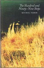 The Hundred and Ninety-nine Steps by Michel Faber (Hardback)