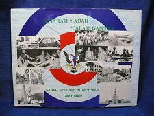 Sabah Malaysia History in Pictures Sejarah Sabah Dalam Gambar 1881 - 1981 Book