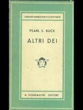 ALTRI DEI  PEARL S. BUCK MONDADORI 1947