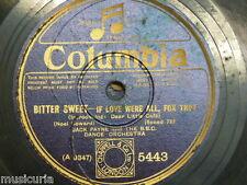 78 rpm JACK PAYNE & BBC DANCE ORCHESTRA if love were all / bitter sweet waltz