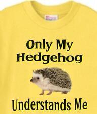 Tee T-Shirt - Only My Hedgehog Understands Me - Adopt Animal Dog  # 26