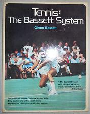 TENNIS: THE BASSETT SYSTEM by Glenn Bassett (first edition, 1977, Signed)