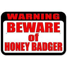 Plastic Sign Warning Beware of Honey Badger