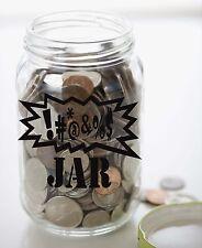 """Make your Own SWEAR JAR Vinyl Sticker Decal 3.75""""h x 6""""w"""