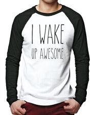 I Wake Up Awesome Men Baseball Top