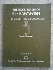 ROCK TOMBS OF EL-HAWAWISH CEMETERY OF AKHMIM VOLUME ONE NAGUIB KANAWATI SIGNED