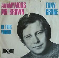 "7"" 1967 PYE RARE! TONY CRANE Anonymous Mr. Brown /VG+?"