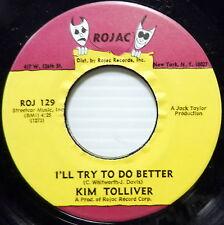 KIM TOLLIVER I'll Try To Do Better / Let Them Talk 45 Soul NEAR-MINT Rojac