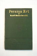 Persian Art. By Major R. Murdoch Smith