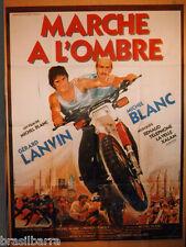 "AFFICHE CINEMA : ""MARCHE A L'OMBRE"" 1984"