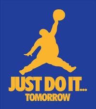 Just Do It Tomorrow parody shirt Jordan t-shirt Nike Golden State Warriors Curry