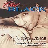 No Time to Kill, Black, Clint, Very Good Import