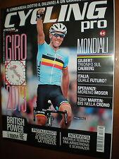 Cycling Pro.PHILIPPE GILBERT,PAT McQUAID, MORENO MOSER, ALBERTO CONTADOR,ttt
