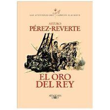 El oro del rey (Aventuras del Capitan Alatriste) (Spanish Edition)-ExLibrary